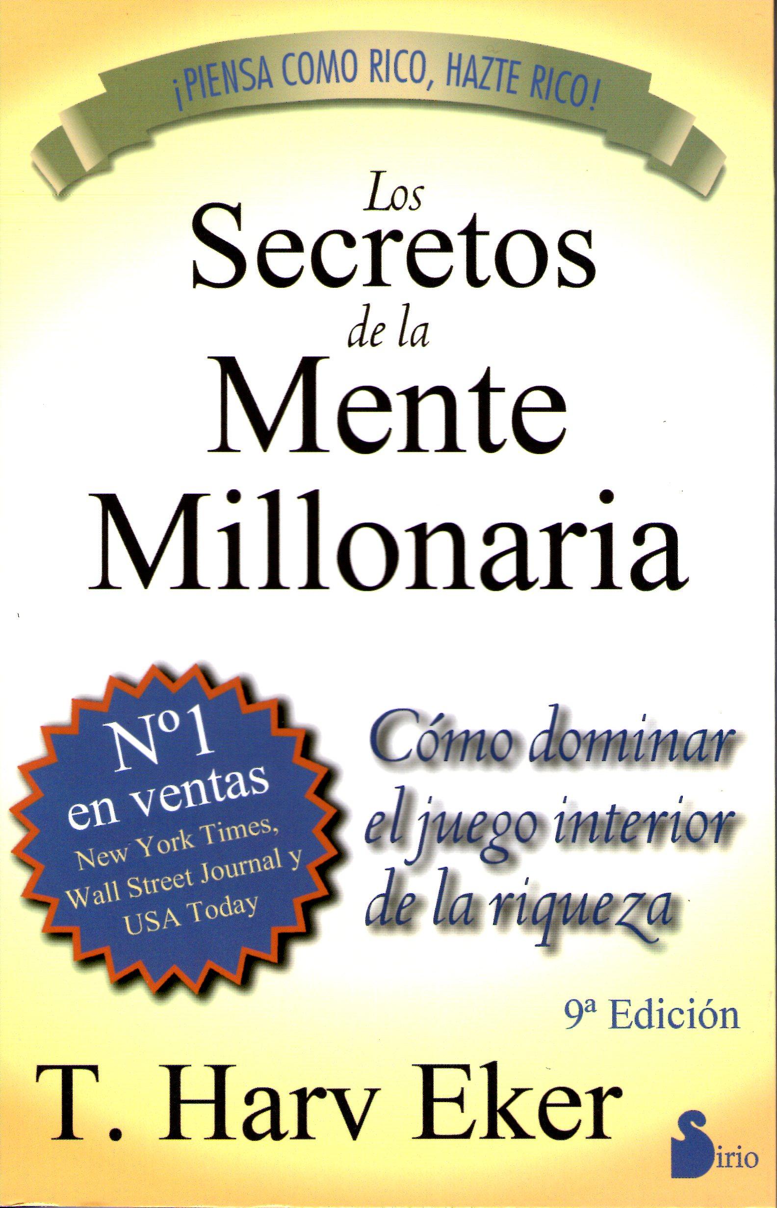 Resumen Los Secretos de la Mente Millonaria (Eker Harv) – LibroResumen